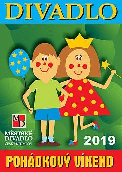 Regionální krajská postupová přehlídka souborů v kategorii dospělých hrajících pro děti POHÁDKOVÝ VÍKEND 29. - 31.3.2019